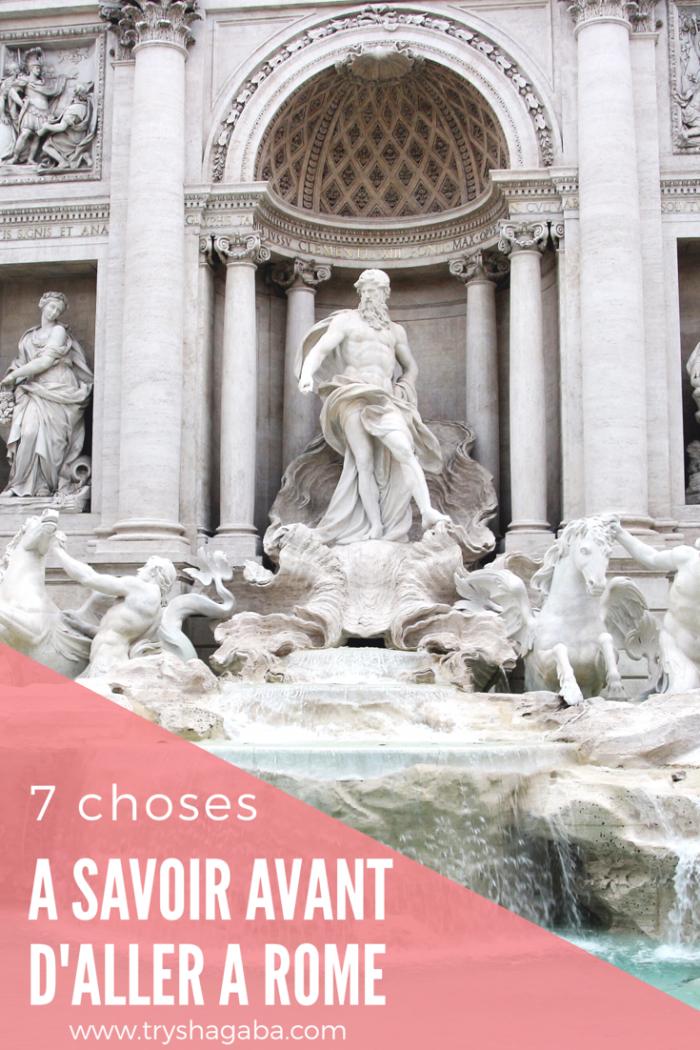 7 choses à savoir avant d'aller à Rome
