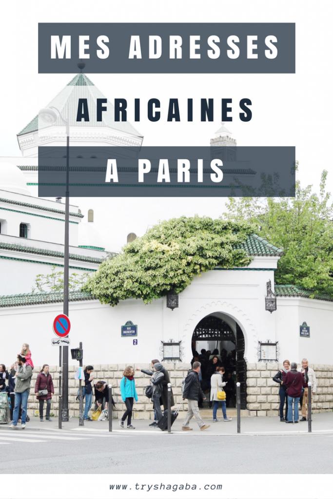 Mes adresses africaines à Paris #1