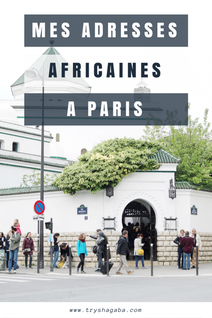 Mes adresses africaines à Paris #1